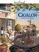 M. PAGNOL EN BD : CIGALON - HISTOIRE COMPLETE///BAMBOO/