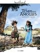 M. PAGNOL EN BD : LE TEMPS DES AMOURS - HISTOIRE COMPLETE///BAMBOO/