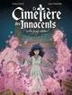 LE CIMETIERE DES INNOCENTS - VOL. 02/3/2/GRAND ANGLE/BAMBOO/LE CIMETIERES DES IN