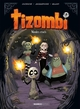 TIZOMBI - TOME 04/4/BAMBOO HUMOUR/BAMBOO/TIZOMBI
