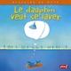 LE DAUPHIN VEUT SE LAVER///PEMF/