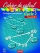 CAHIER DE CALCUL CYCLE 2 NIVEAU 4///PEMF/