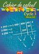 CAHIER DE CALCUL CYCLE 3 NIVEAU 1C///PEMF/