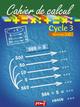 CAHIER DE CALCUL CYCLE 3 NIVEAU 2C///PEMF/