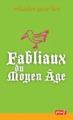 FABLIAUX DU MOYEN-AGE 1EX///PEMF/