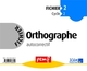 FICHIER D'ORTHOGRAPHE 2 CYCLE 2///PEMF/
