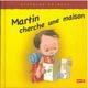 MARTIN CHERCHE UNE MAISON///PEMF/