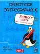 REPERTOIRE ORTHOGRAPHIQUE 3000 MOTS///PEMF/
