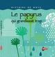 LE PAPYRUS QUI GRANDISSAIT TROP///PEMF/