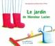 LE JARDIN DE MONSIEUR LUCIEN///PEMF/