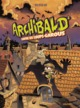 ARCHIBALD T2//BD JEUNESSE SARBACANE/SARBACANE/