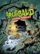 ARCHIBALD T3//BD JEUNESSE SARBACANE/SARBACANE/