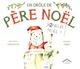 UN DROLE DE PERE-NOEL//ALBUMS/CIRCONFLEXE/