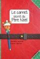 LE CARNET SECRET DU PERE NOEL//ALBUM EDPL/PEMF/