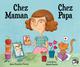 CHEZ MAMAN CHEZ PAPA///PEMF/