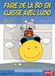 FAIRE DE LA BD AVEC LUDO///PEMF/