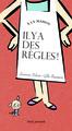 A LA MAISON, IL Y A DES REGLES !//ALBUMS JEUNESSE/SEUIL JEUNESSE/