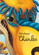 MECHANT CHARLES//ALBUMS JEUNESSE/SEUIL JEUNESSE/