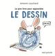 LE PIRE LIVRE POUR APPRENDRE LE DESSIN//ALBUMS JEUNESSE/SEUIL JEUNESSE/