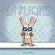 LA PISCINE//ALBUMS JEUNESSE/SEUIL JEUNESSE/