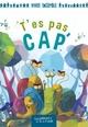 T'ES PAS CAP'//ALBUM EDPL/PEMF/
