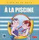 A LA PISCINE / HISTOIRE DE MOTS / PEMF///PEMF/