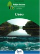 L'EAU CYCLE 3//RALLYE LECTURE DEVELOPPEMENT DURABLE/PEMF/