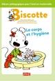BISCOTTE : L'HYGIENE DU CORPS//BISCOTTE/PEMF/