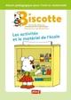 BISCOTTE : LES ACTIVITES ET LE MATERIEL DE L?ECOLE//BISCOTTE/PEMF/