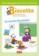 LA RENTREE DES CLASSES / BISCOTTE / PEMF//BISCOTTE/PEMF/