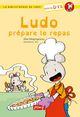 LUDO PREPARE LE REPAS / BIBLIOTHEQUE DE LUDO / PEMF///PEMF/