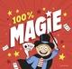 100 % MAGIE !//100% ACTIVITES/BAYARD JEUNESSE/
