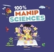 100 % MANIP SCIENCES//100% ACTIVITES/BAYARD JEUNESSE/