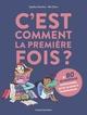 C'EST COMMENT LA 1ERE FOIS ? (ET 80 QUESTIONS SUR L'ADOLESCENCE)//DOCUMENTAIRE 1