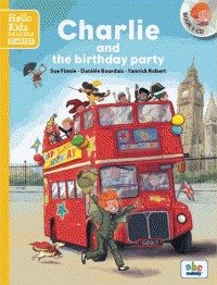 CHARLIE AND THE BIRTHDAY PARTY / ROMANS ILLUSTRE /ABC MELODY