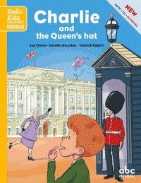 CHARLIE AND THE QUEEN'S HAT (NE) / ROMANS ILLUSTRE / ABC MELODY