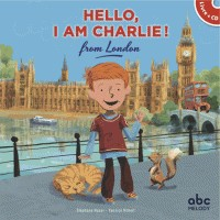 HELLO, I AM CHARLIE FROM LONDON (LIVRE-CD) / LIVRES CD / ABC MELODY