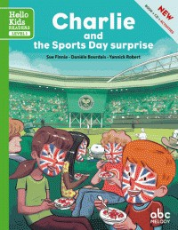CHARLIE AND THE SPORTS DAY SURPRISE (NE / ROMANS ILLUS/ABC MELODY