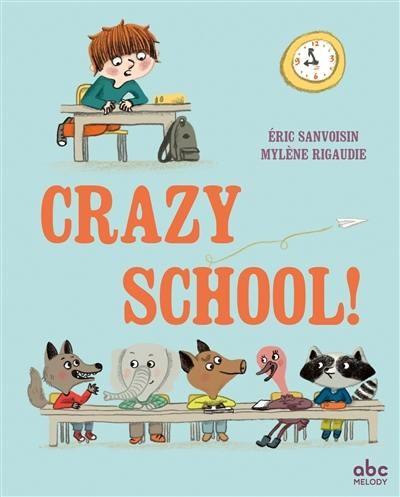 CRAZY SCHOOL! / ALBUMS / ABC MELODY