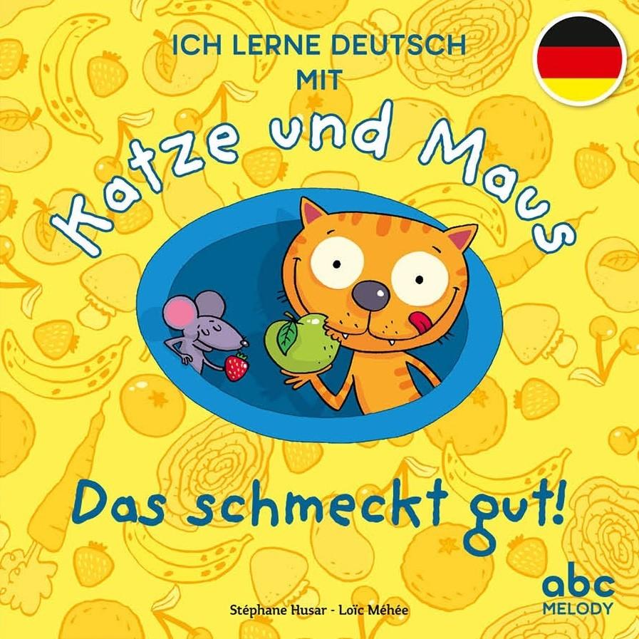 KATZE UND MAUS - DAS SCHMECKT GUT! / ALBUMS / ABC MELODY