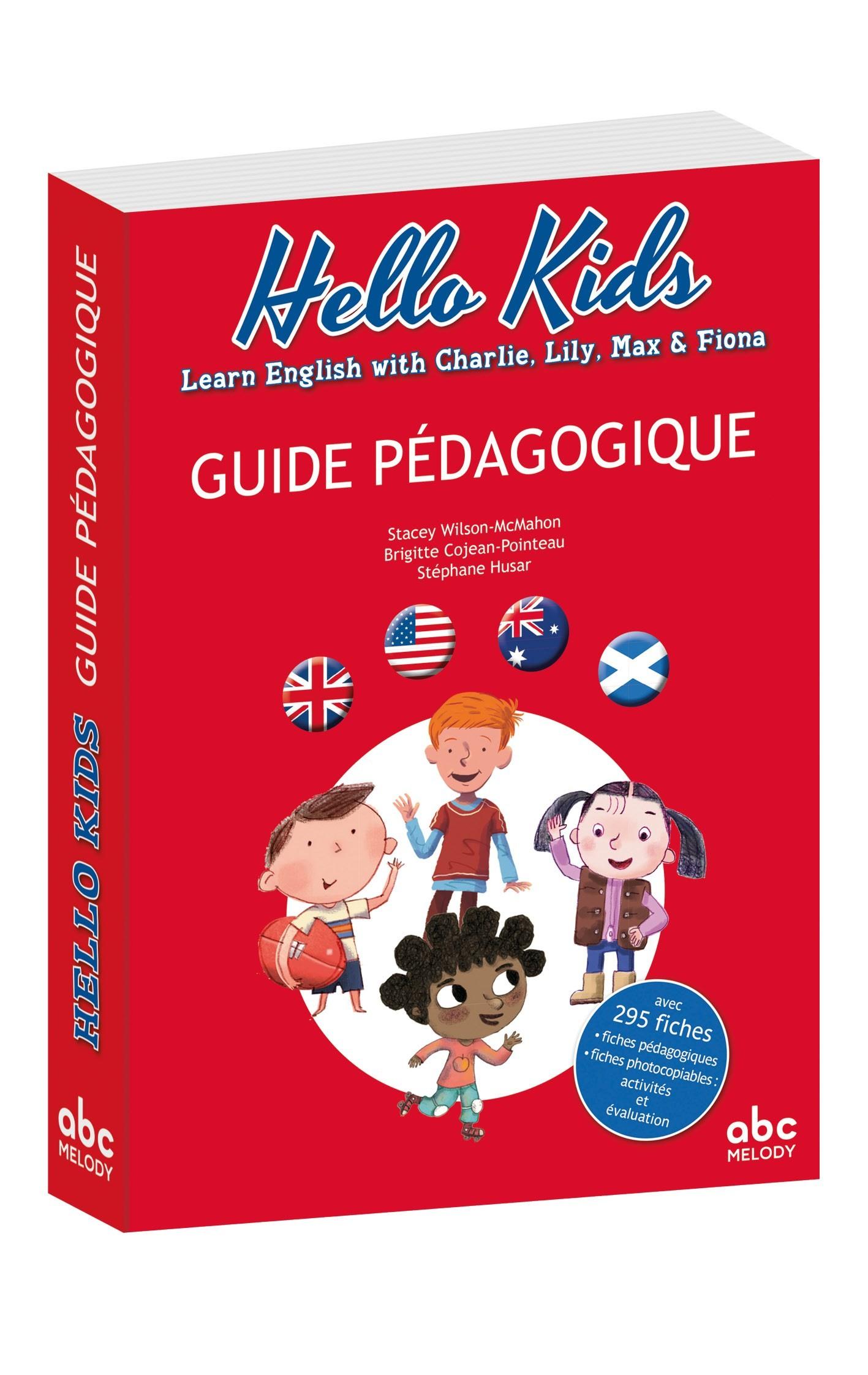 HELLO KIDS GUIDE PEDAGOGIQUE / LIVRES CD / ABC MELODY
