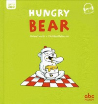 HUNGRY BEAR (COLL. LITTLE ZOO) / ALBUMS / ABC MELODY