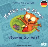 KATZE UND MAUS - KOMM ZU MIR! / ALBUMS / ABC MELODY