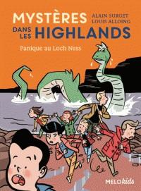 MYSTERES DANS LES HIGHLANDS (TOME 3) - PANIQUE AU LOCH NESS / ROMANS