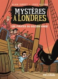 MYSTERES A LONDRES TOME 2 -  LES PIRATES DU GOLDEN HINDE (COLL. MELOK