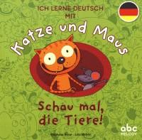 KATZE UND MAUS - SCHAU MAL, DIE TIERE! / ALBUMS / ABC MELODY