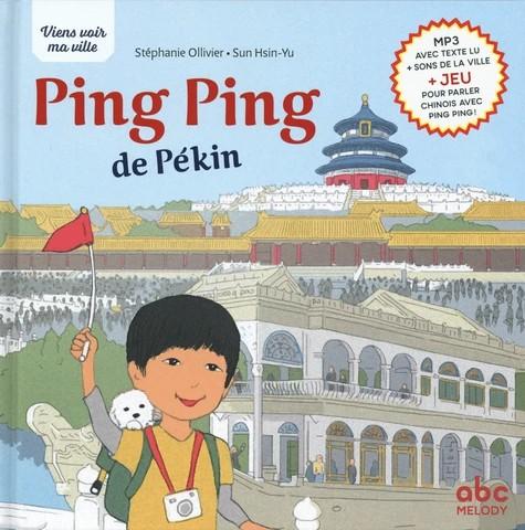 PING PING DE PEKIN NOUVELLE EDITION (COLL.VIENS VOIR MA VILLE) / ALBU