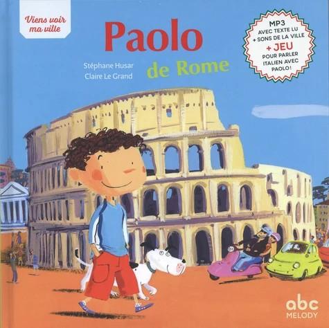 PAOLO DE ROME NOUVELLE EDITION  / VIENS VOIR MA V / ABC MELODY