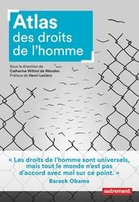 ATLAS DES DROITS DE L'HOMME / ATLAS / AUTREMENT