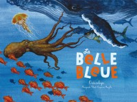 BELLE BLEUE (LA) EDITION 2016 / DOCUMENTAIRES / RICOCHET